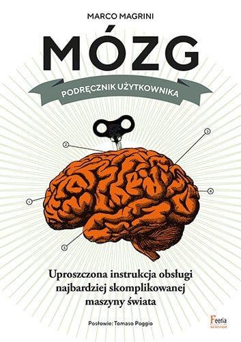 """Okładka książki """"Mózg, podręcznik użytkownika""""."""