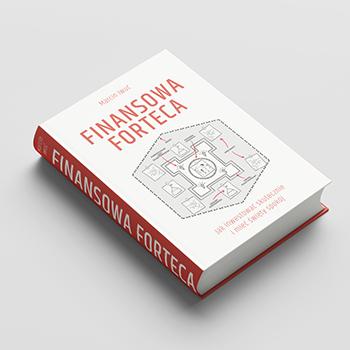 Finansowa Forteca - Marcin Iwuć książka 2020