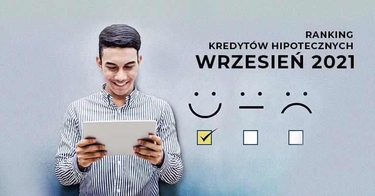 Ranking kredytów hipotecznych wrzesień 2021 r.