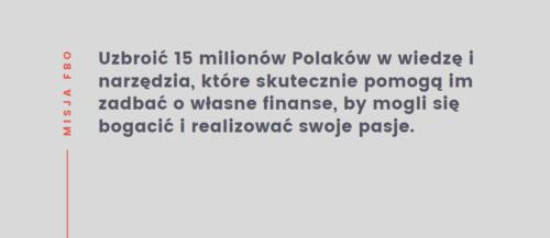 Cytat opisujący misję Marcina Iwucia - autora bloga Finanse Bardzo Osobiste