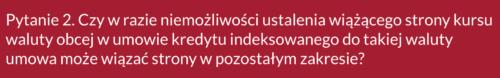 Frankowicze, pytanie 2 doSądu Najwyższego ws. kredytów CHF