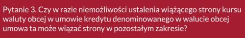 Frankowicze, pytanie 3 doSądu Najwyższego ws. kredytów CHF
